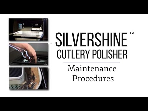 Silvershine Cutlery Polisher Maintenance Procedures