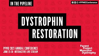 In the Pipeline: Dystrophin Restoration