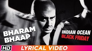 Bharam Bhap Ke   Lyrical Video   Indian Ocean   - YouTube