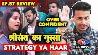Sreesanth GETS Angry On Dipika | Romil Hua Over Confidence Ka Shikar | Bigg Boss 12 Ep. 87 Review
