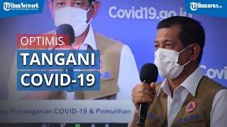 Doni Monardo Pemerintah hingga Saat Ini Terus Optimis Tangani Covid-19
