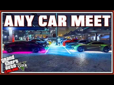 Car Meet GTA 5 Online 2018