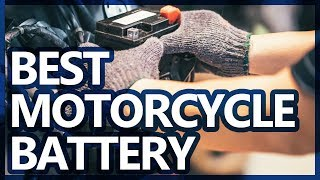 Best Motorcycle Battery 2019 - TOP 10 Motorcycle Batterys