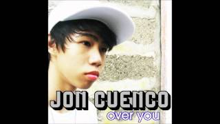 Jon Cuenco - Over You [DEBUT SINGLE]