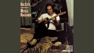 Merle Haggard Big City