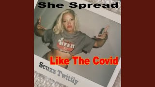 She Spread Like the Covid