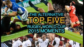 The Top 5 Alternative Rugby World Cup 2015 Moments   Squidge Rugby