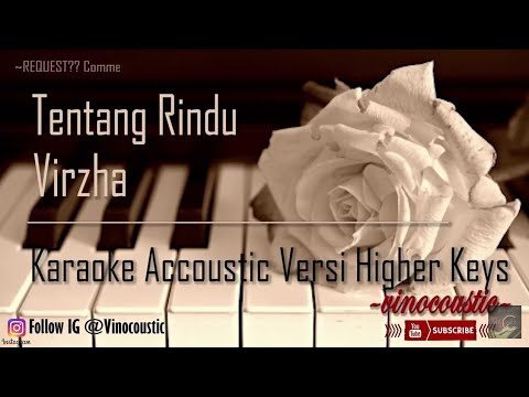 Virzha - Tentang Rindu Karaoke Akustik Versi Higher Keys