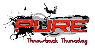 Throwback Thursday - PURE