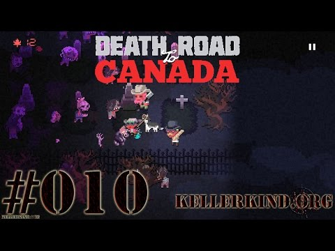 Death Road to Canada #10 – Gartenparty mit Zombies ★ We play Death Road to Canada [HD|60FPS]