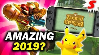 Will 2019 Be The BEST Year for Nintendo Switch? Here's Why It Can Be [Siiroth]