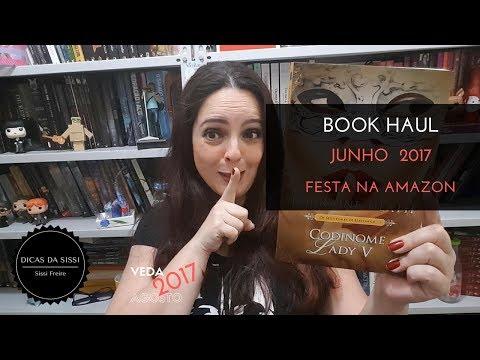 VEDA #03 - Book Haul de Junho | Dicas da Sissi