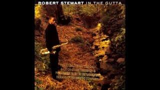 Inner City Blues ( Make Me Wanna Holler ) - Robert Stewart