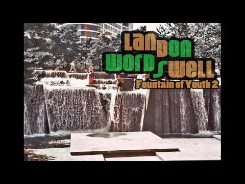 Landon Wordswell - I think i need you now (prod by Kondor) - 2011 (Free Mixtape)