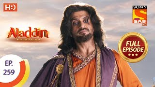 Aladdin   Ep 259   Full Episode   13th August, 2019