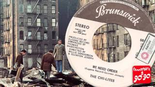 THE CHI-LITES - WE NEED ORDER