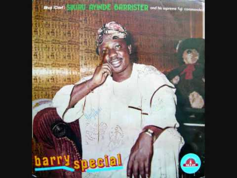 Chief Sikiru Ayinde Barrister-Enuoloyin(audio)1/2