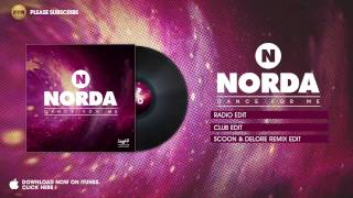 Norda - Dance for me (Scoon & Delore Remix Edit)
