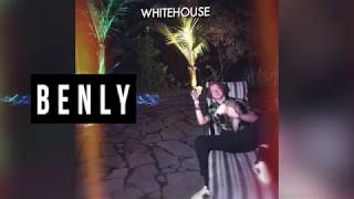 Benly - Whitehouse (Official Lyric Video)