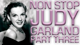 Non Stop Judy Garland | Part 3