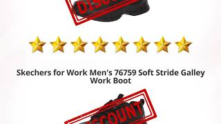 Skechers For Work Mens 76759 Soft Stride Galley Work Boot  | Review And Discount
