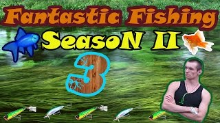 Fantastic Fishing Season II Серия 3 Окунь для лаборатории и ежедневная задача.