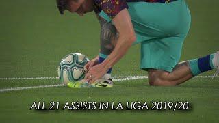 Lionel Messi ● All 21 Assists In La Liga 2019/20 ● New Record