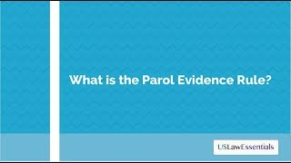 What is the parol evidence rule?