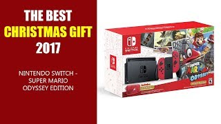 THE BEST CHRISTMAS GIFT 2017 - Nintendo Switch - Super Mario Odyssey Edition