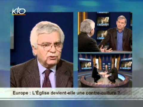 Europe : l'Eglise devient-elle une contre-culture ?