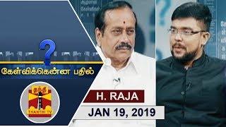 (19/01/2019) Kelvikkenna Bathil   Exclusive Interview with BJP National Secretary H.Raja