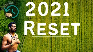 2021 - The Great Reset !!!