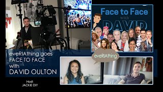 eveRIAthing Goes Face To Face with David Oulton