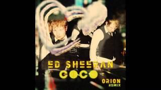 """Ed Sheeran (OT Genasis) """"CoCo"""" ØЯỊØИ Flip"""