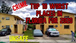 TOP 10 WORST PLACES IN FLORIDA FOR 2020