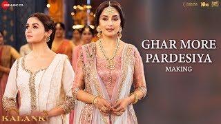 Ghar More Pardesiya - Making |Kalank|Varun, Alia & Madhuri|Shreya & Vaishali|Pritam|Amitabh|Abhishek