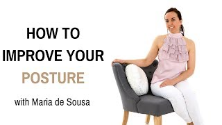 HOW TO IMPROVE POSTURE | How to correct posture (with Maria de Sousa)