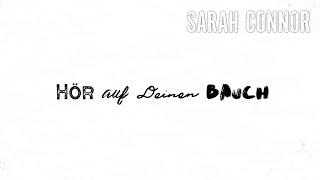 Sarah Connor   Hör Auf Deinen Bauch (Lyric Video)