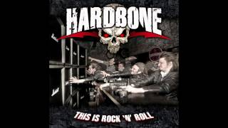 Hardbone - This Is Rock N' Roll (Full Album)