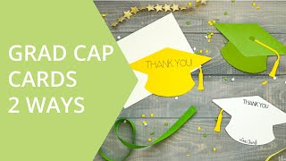 2 Variations of Graduation Cap Thank You cards in Cricut Design Space