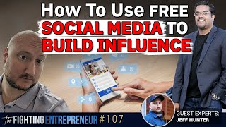 How To Use Free Social Media To Build Influence - Feat. Jeff Hunter