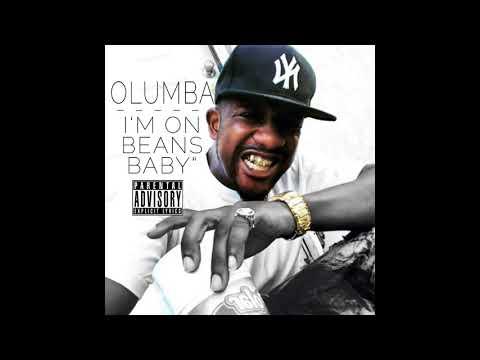 OLumba - I'm On Beans Baby