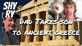 Dad Takes Son to Ancient Greece