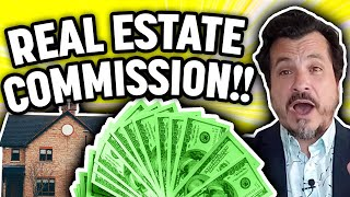 How a Real Estate Agent Commission Works