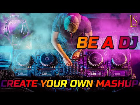 Create Your Own Mashup Songs Online and Be a DJ | Webo-Series | lunatic sunspot