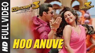 Full Hoo Anuve Video | Dabangg 3 Kannada | Salman Khan |Sonakshi S |Sajid Wajid |Vijayprakash