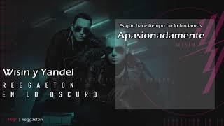 Reggaeton En Lo Oscuro   Wisin Y Yandel [Lyrics Video] ESTRENO