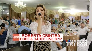 Roberta Crintea - Colaj Hore si Sarbe 2017 LIVE nunta Andra si Puiu * Restaurant Decebal