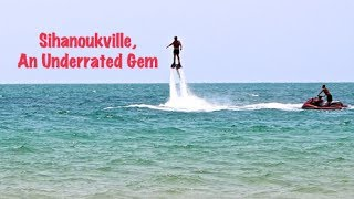 Sihanoukville Cambodia, Fly Boarding, Getting from Phnom Penh to the Beautiful Beaches