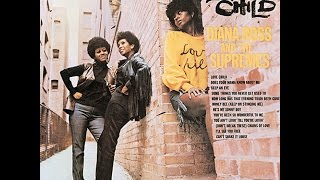 Diana Ross & The Supremes - Love Child
